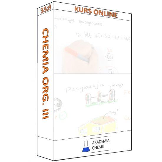 Chemia organiczna 3 – Kwasy karboksylowe; Estry; Aminy i Amidy